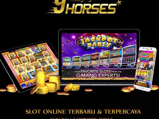 Kelebihan Bermain Slot Online Terbaru Di 9Horses